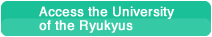 Access the University of the Ryukyus